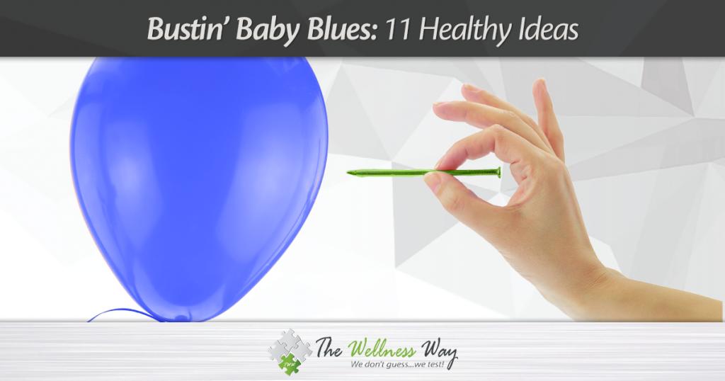Bustin Baby Blues