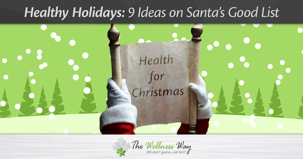 Healthy Holiday Ideas