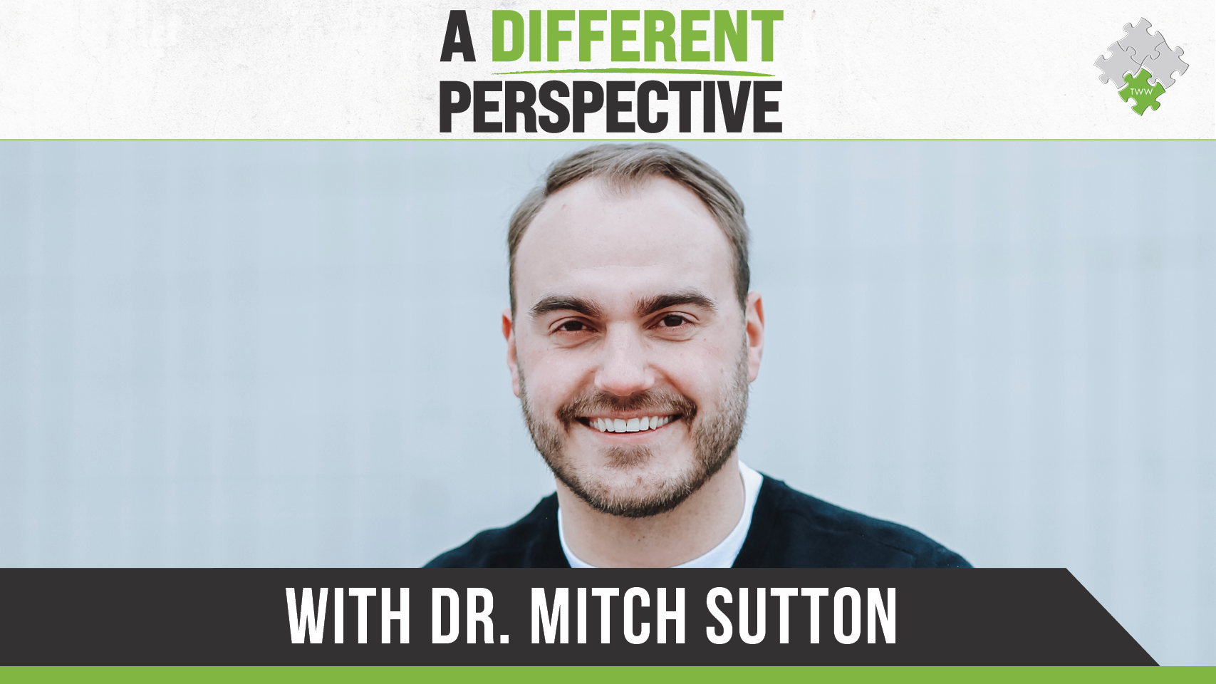 A Different Perspective with Dr. Mitch Sutton | The Wellness Way